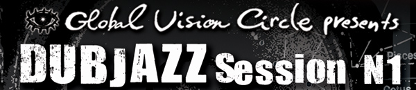 DUBJAZZ Sessions 01