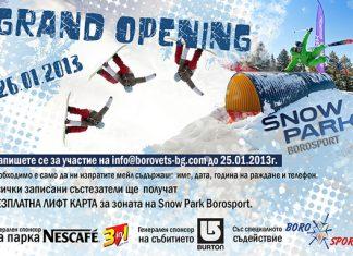 На 26 януари Snow Park Borosport официално ще отвори врати за сезон Зима 2012-2013. По този повод паркът ще бъде домакин на първото за сезона състезание - Snow Park Grand Opening.