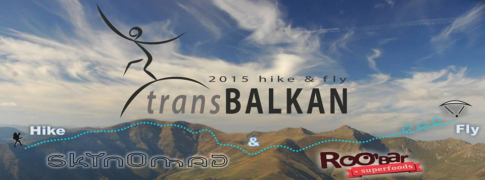 Trans Balkan 2015 – Hike and Fly